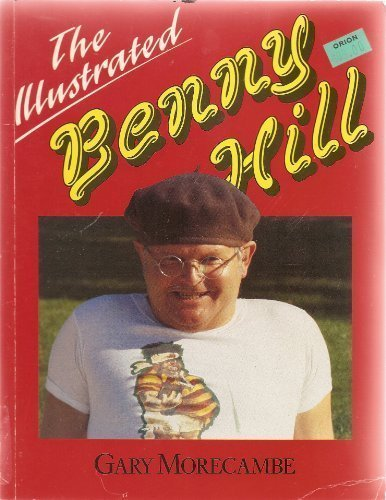 The Illustrated Benny Hill