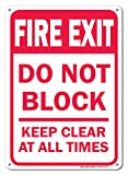 Fire Exit Do Not Block Keep Clear At All Times Safety Sign, Federal 10'x7' Aluminum, For Indoor or Outdoor Use - By SIGO SIGNS