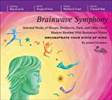 Brainwave Symphony: Selected Works of Mozart, Beethoven, Bach, and Other Great Masters Blended With Brainwave Pulses