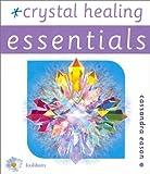 Crystal Healing, Cassandra Eason, 0572027354