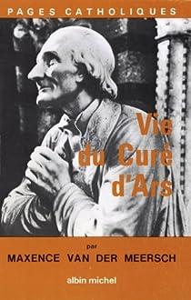Vie du Curé d'Ars par Van der Meersch
