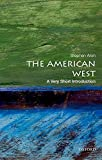 The American West: A Very Short Introduction (Very Short Introductions)