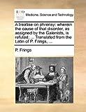 A Treatise on Phrensy, P. Frings, 1170937489
