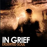 Deserted Soul by In Grief (2009-01-01)