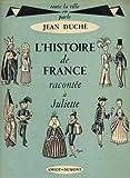 L'histoire de France racontee a juliette