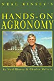 Hands-On Agronomy, Neal Kinsey and Charles Walters, 0911311394