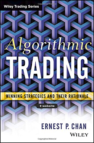 Algorithmic Trading: Winning Strategies and Their Rationale [Ernie Chan] (Tapa Dura)