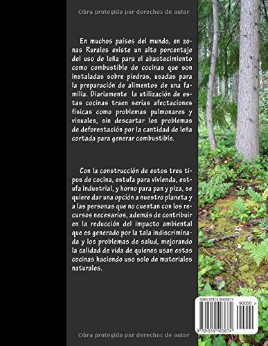 Construcción de Cocinas Ecológicas: Cocinas de casa, horno Pan y Piza, e Industrial (Spanish Edition): arq. Fernando Estevez Suarez Ecolog: 9781519403674: ...