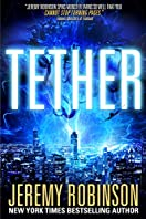 Tether by Jeremy Robinson