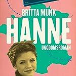 Hanne (Hanne 1)   Britta Munk