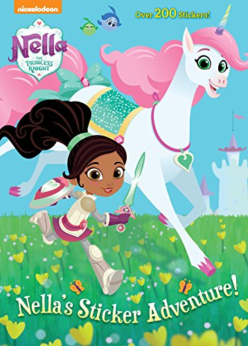 Nella's Sticker Adventure! (Nella the Princess Knight) -