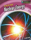 Nuclear Energy, Elizabeth Raum, 143291569X