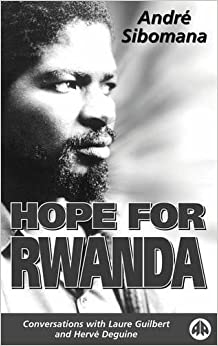HOPE FOR RWANDA: Conversations with Laure Guilbert and Herve Deguine