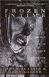 Frozen in Time, Owen Beattie and John Geiger, 1550546163