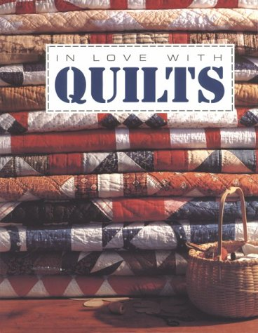 In Love With Quilts (For the Love of Quilting)