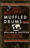 Muffled Drums; the News Media in Africa, William A. Hachten, 0813811953