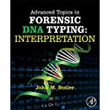 Advanced Topics in Forensic DNA Typing: Interpretation