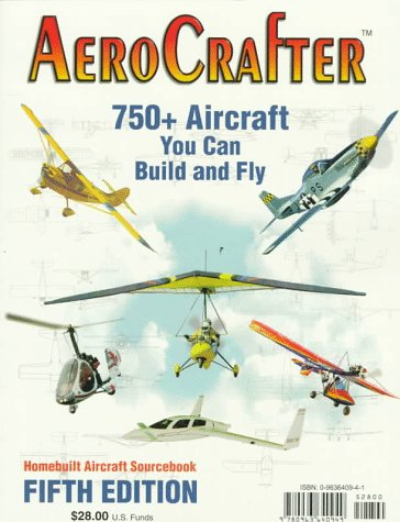 Aerocrafter: 750+ Aircraft You Can Build and Fly