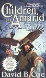 Children of Amarid, David B. Coe, 0812552547