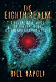The Eighth Realm, Bill Napoli, 1493185438