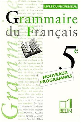 Téléchargement Grammaire du français 5e - livre du professeur epub, pdf