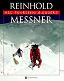All 14 Eight-Thousanders, Reinhold Messner, 089886660X