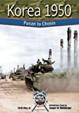 img - for Korea 1950: Pusan/Chosin (GB) (Great Battles Through the Ages) book / textbook / text book