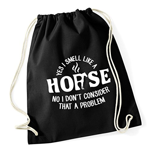 HippoWarehouse A Problem That Gym A Yes School Kid Bag Black Don't 12 37cm Drawstring I Horse No 46cm x Sack Smell litres Like I Cotton Consider rrnvPq7