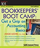 Bookkeepers Bootcamp by Mohr, Angie. (Self-Counsel Press, Inc.,2010)