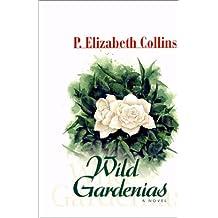 Wild Gardenias
