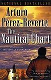 The Nautical Chart, Arturo Pérez-Reverte, 0156013053