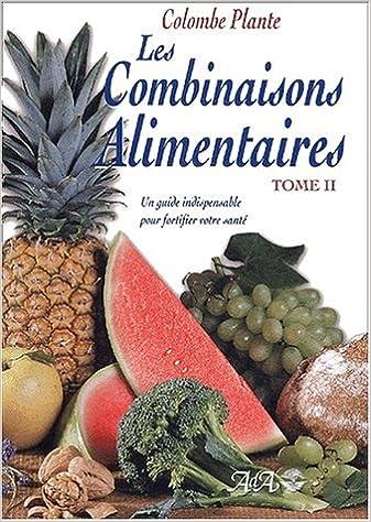 Livre gratuits en ligne Combinaisons alimentaires, tome 2 pdf, epub ebook