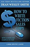 How to Write Fiction Sales Copy (WMG Writer's Guide) (Volume 12)