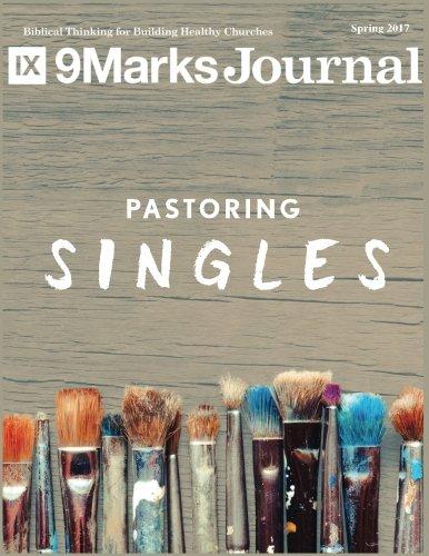 Books : Pastoring Singles | 9Marks Journal: Spring 2017