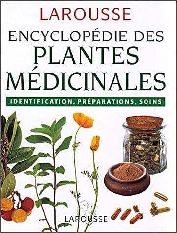 encyclopedie larousse des plantes medicinales