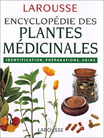 Larousse Encyclop die des plantes m dicinales