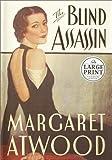 The Blind Assassin (Random House Large Print)