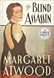 The Blind Assassin, Margaret Atwood, 0375430857