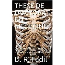 THESE DE DOCTORAT EN MEDECINE: Devenir des enfants traités pour tuberculose (French Edition)