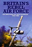 Britain's Rebel Air Force, Roy Nesbit and Dudley Cowderoy, 1902304055