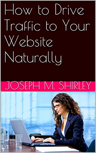 How to Drive Traffic to Your Website Naturally