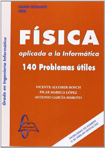 Descargar Libro Fisica Aplicada A La Informatica - 140 Problemas Utiles Vicente Alcober Bosch
