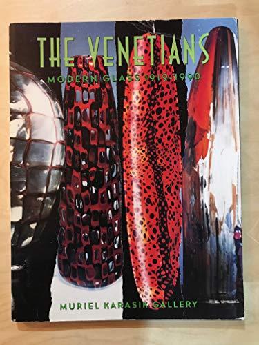The Venetians: Modern Glass, 1919-1990