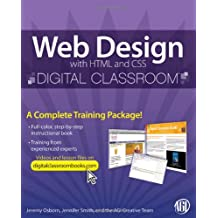 Web Design with HTML and CSS Digital Classroom, (Book and Video Training)
