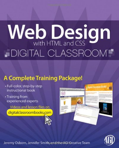 [PDF] Web Design with HTML and CSS Digital Classroom Free Download | Publisher : Wiley | Category : Computers & Internet | ISBN 10 : 0470583606 | ISBN 13 : 9780470583609