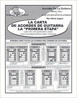 La Carta Del Acorde De La Guitarra De La Primera Etapa - Aprenda Cómo Tocar Los Acordes Lo Más Comunmente Posible Tocados De La Guitarra!: