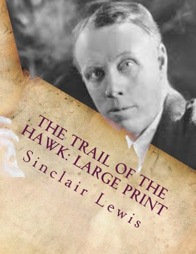 The Trail of the Hawk: Large Print