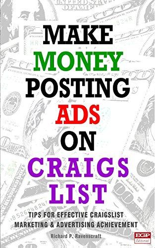 Make Money Posting Ads on Craigslist: How to Make Money on Craigslist (Make Money Posting Ads On Social Media)