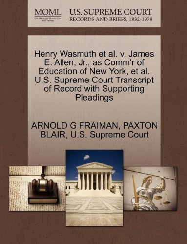 Henry Wasmuth et al. v. James E. Allen, Jr., as Comm'r of Education of New York, et al. U.S. Supreme Court Transcript of Record with Supporting Pleadings