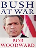 Bush at War, Bob Woodward, 0786252642